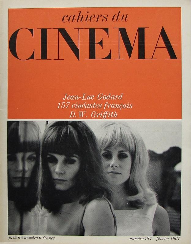 """Febrero de 1967: Dorléac, Catherine Deneuve; back cover: Delphine Seyrig. David W. Griffith, Jean-Luc Godard, Témoignages sur le nouveau cinéma français, """"Méditerranée"""", """"Le chat dans le sac"""", """"La voleuse"""", """"Le manuscrit trouvé à Saragosse"""", Cul-de-sac"""", """"La solution finale"""", """"Arabesque""""..."""
