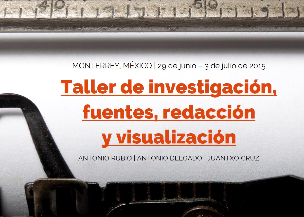 Taller de investigación, fuentes, redacción y visualización